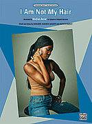 Cover icon of I Am Not My Hair sheet music for piano, voice or other instruments by India Arie