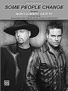 Cover icon of Some People Change sheet music for piano, voice or other instruments by Montgomery Gentry