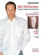 Cover icon of Peace (Where the Heart Is) sheet music for piano, voice or other instruments by Jim Brickman and Collin Raye, easy/intermediate