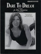 Cover icon of Dare to Dream sheet music for piano, voice or other instruments by Jo Dee Messina