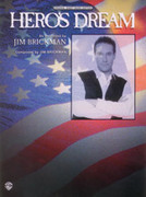 Cover icon of Hero's Dream sheet music for piano, voice or other instruments by Jim Brickman, easy/intermediate