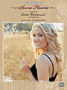 Cover icon of Some Hearts sheet music for piano, voice or other instruments by Carrie Underwood, easy/intermediate skill level