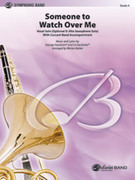 Cover icon of Someone to Watch Over Me sheet music for concert band (full score) by George Gershwin, Ira Gershwin and Warren Barker, classical score, intermediate skill level