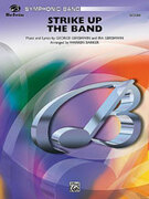 Cover icon of Strike Up the Band sheet music for concert band (full score) by George Gershwin