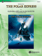 Cover icon of The Polar Express, Selections from sheet music for concert band (full score) by Glen Ballard