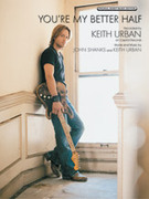 Cover icon of You're My Better Half sheet music for piano, voice or other instruments by Keith Urban