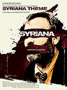 Cover icon of Syriana Theme (from Syriana) sheet music for piano, voice or other instruments by Alexandre Desplat and Alexandre Desplat