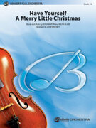 Cover icon of Have Yourself a Merry Little Christmas (COMPLETE) sheet music for full orchestra by Anonymous, classical score, intermediate skill level
