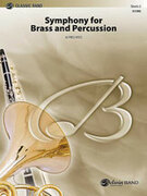 Cover icon of Symphony for Brass and Percussion (COMPLETE) sheet music for concert band by Alfred Reed