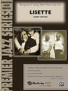 Cover icon of Lisette (COMPLETE) sheet music for jazz band by Sammy Nestico, intermediate/advanced skill level