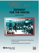 Cover icon of Swingin' for the Fences sheet music for jazz band (full score) by Gordon Goodwin