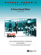 Cover icon of A Few Good Men sheet music for jazz band (full score) by Gordon Goodwin