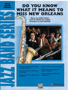Cover icon of Do You Know What It Means to Miss New Orleans sheet music for jazz band (full score) by Louis Alter