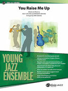 Cover icon of You Raise Me Up (COMPLETE) sheet music for jazz band by Rolf Lovland, Brendan Graham and Mike Smukal