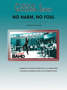 Cover icon of No Harm, No Foul sheet music for saxophone (full score) by Gordon Goodwin, intermediate saxophone (full score)