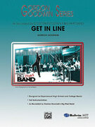 Cover icon of Get in Line sheet music for jazz band (full score) by Gordon Goodwin