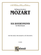 Cover icon of Six Divertimenti (COMPLETE) sheet music for wind ensemble by Wolfgang Amadeus Mozart