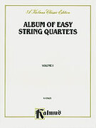 Cover icon of Album of Easy String Quartets, Volume I (COMPLETE) sheet music for string quartet by Anonymous