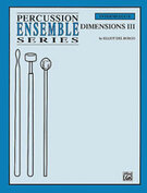 Cover icon of Dimensions III sheet music for percussions (full score) by Elliot Del Borgo