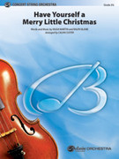 Cover icon of Have Yourself a Merry Little Christmas (COMPLETE) sheet music for string orchestra by Anonymous and Calvin Custer, classical score, intermediate