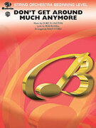 Cover icon of Don't Get Around Much Anymore (COMPLETE) sheet music for string orchestra by Duke Ellington