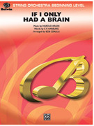 Cover icon of If I Only Had a Brain (COMPLETE) sheet music for string orchestra by Harold Arlen, E.Y. Harburg and Bob Cerulli