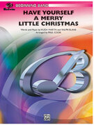Cover icon of Have Yourself a Merry Little Christmas sheet music for concert band (full score) by Anonymous and Paul Cook