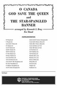 Cover icon of O Canada / God Save the Queen / Star-Spangled Banner (COMPLETE) sheet music for concert band by Anonymous and Kenneth L. Bray