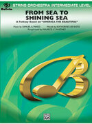 Cover icon of From Sea to Shining Sea sheet music for string orchestra (full score) by Katherine Lee Bates, Samuel Augustus Ward and Maurice C. Whitney