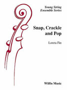 Cover icon of Snap, Crackle and Pop sheet music for string orchestra (full score) by Loreta Fin, easy