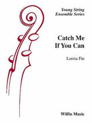 Cover icon of Catch Me If You Can sheet music for string orchestra (full score) by Loreta Fin, easy skill level