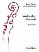Cover icon of Wednesday Workout (COMPLETE) sheet music for string orchestra by Loreta Fin, easy orchestra