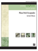 Cover icon of Plaza Park Escapades sheet music for concert band (full score) by Mark Williams