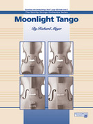 Cover icon of Moonlight Tango (COMPLETE) sheet music for string orchestra by Richard Meyer
