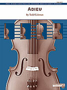 Cover icon of Adieu (COMPLETE) sheet music for string orchestra by Todd Coleman