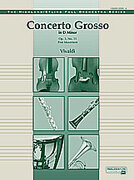 Cover icon of Concerto Grosso in D Minor (COMPLETE) sheet music for full orchestra by Antonio Vivaldi