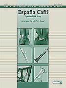 Cover icon of Espana Cani sheet music for full orchestra (full score) by Anonymous and Merle Isaac