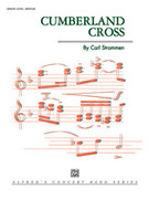 Cover icon of Cumberland Cross sheet music for concert band (full score) by Carl Strommen