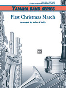 Cover icon of First Christmas March sheet music for concert band (full score) by Anonymous and John O'Reilly