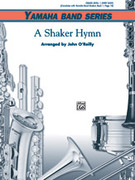 Cover icon of A Shaker Hymn sheet music for concert band (full score) by Anonymous and John O'Reilly