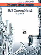 Cover icon of Bell Canyon March (COMPLETE) sheet music for concert band by John O'Reilly