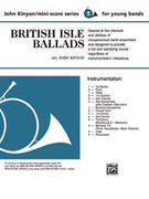 Cover icon of British Isle Ballads sheet music for concert band (full score) by John Kinyon, beginner skill level
