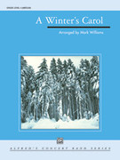 Cover icon of A Winter's Carol sheet music for concert band (full score) by Anonymous and Mark Williams