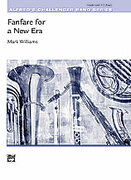 Cover icon of Fanfare for a New Era (COMPLETE) sheet music for concert band by Mark Williams, intermediate concert band