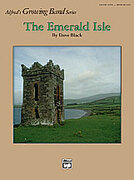 Cover icon of The Emerald Isle sheet music for concert band (full score) by Dave Black, easy/intermediate