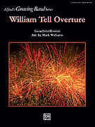 Cover icon of William Tell Overture (COMPLETE) sheet music for concert band by Gioacchino Rossini and Mark Williams