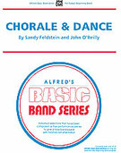 Cover icon of Chorale and Dance sheet music for concert band (full score) by Sandy Feldstein and John O'Reilly