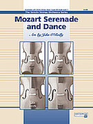 Cover icon of Mozart Serenade and Dance (COMPLETE) sheet music for string orchestra by Wolfgang Amadeus Mozart