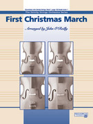 Cover icon of First Christmas March sheet music for string orchestra (full score) by Anonymous and John O'Reilly