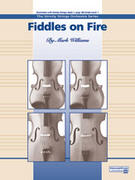 Cover icon of Fiddles on Fire sheet music for string orchestra (full score) by Mark Williams